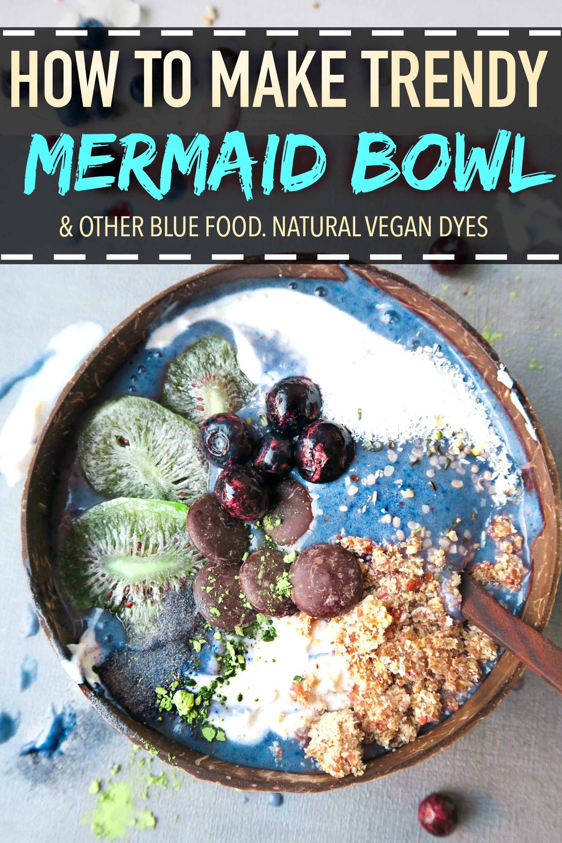 NATURAL MERMAID BLUE BOWL & other dyes - vegan - PIN ME FOR LATER