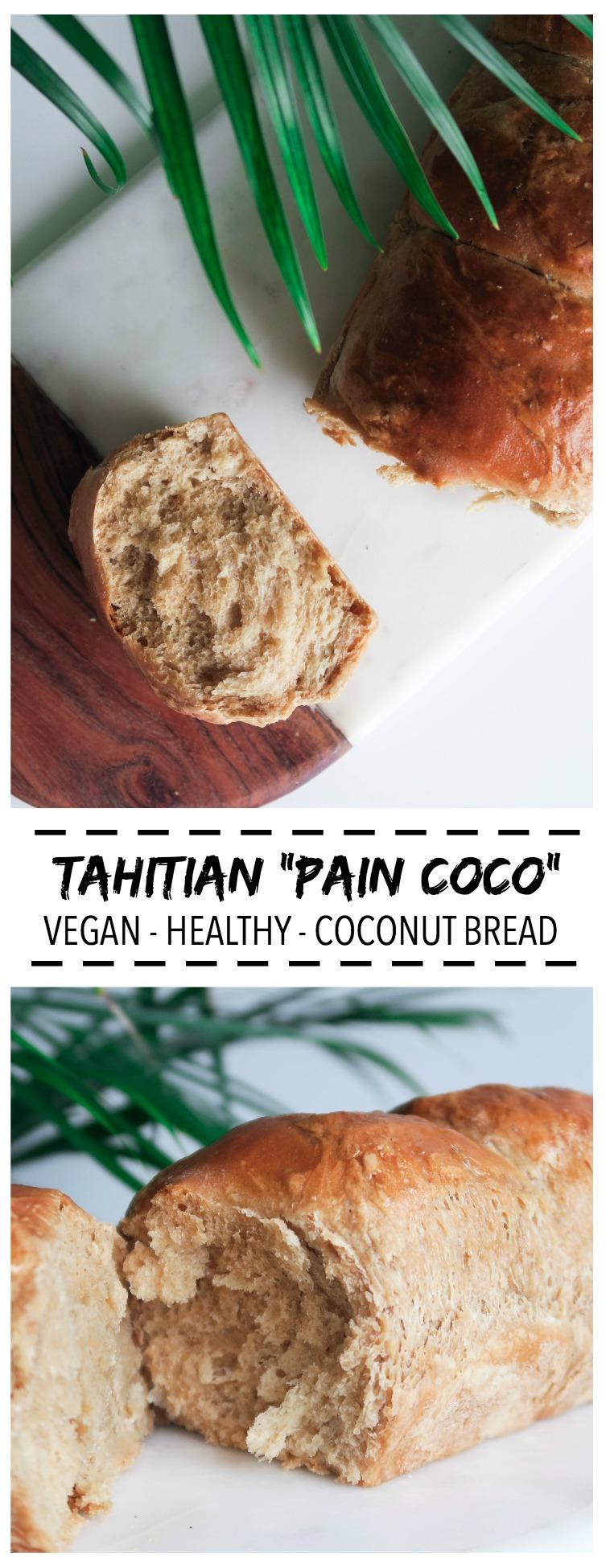 PAIN COCO DE TAHITI - VEGAN & HEALTHY - visit AMELIETAHITI
