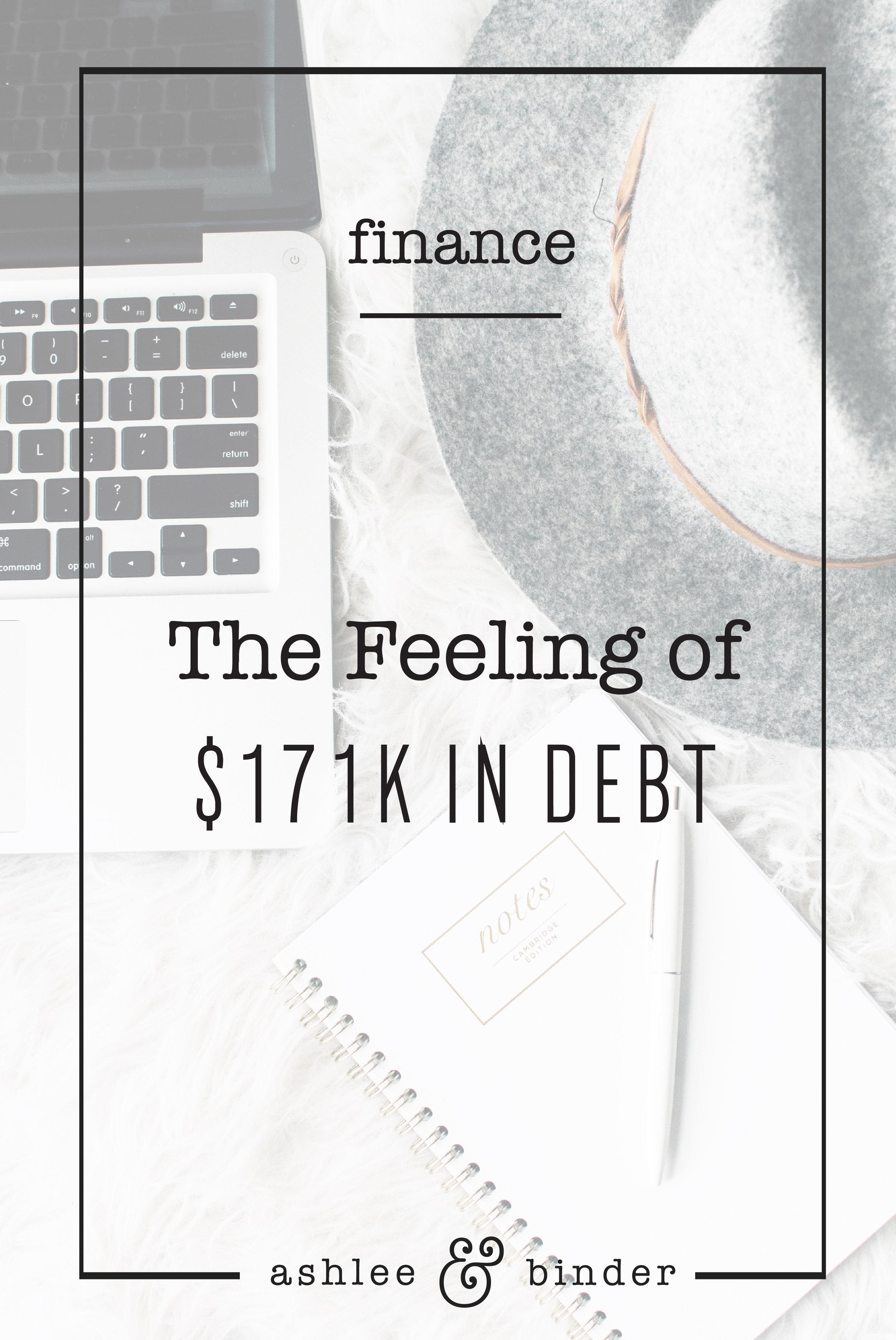 The Feeling of $171K in Debt