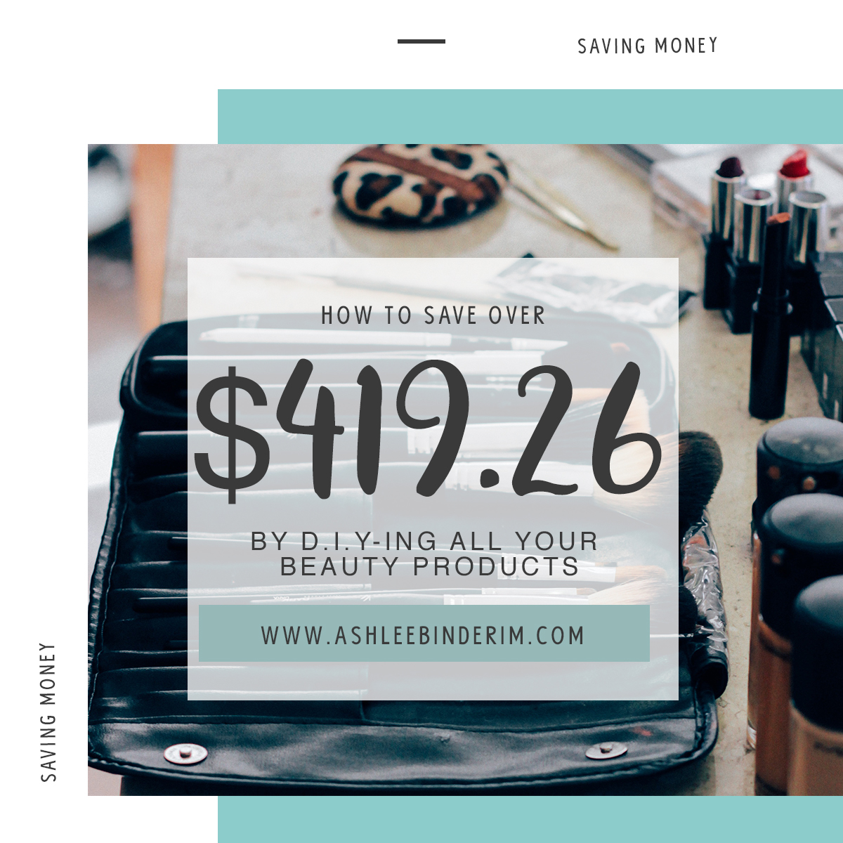 How to save $419.26 A Year by d.i.y-ing your beauty products
