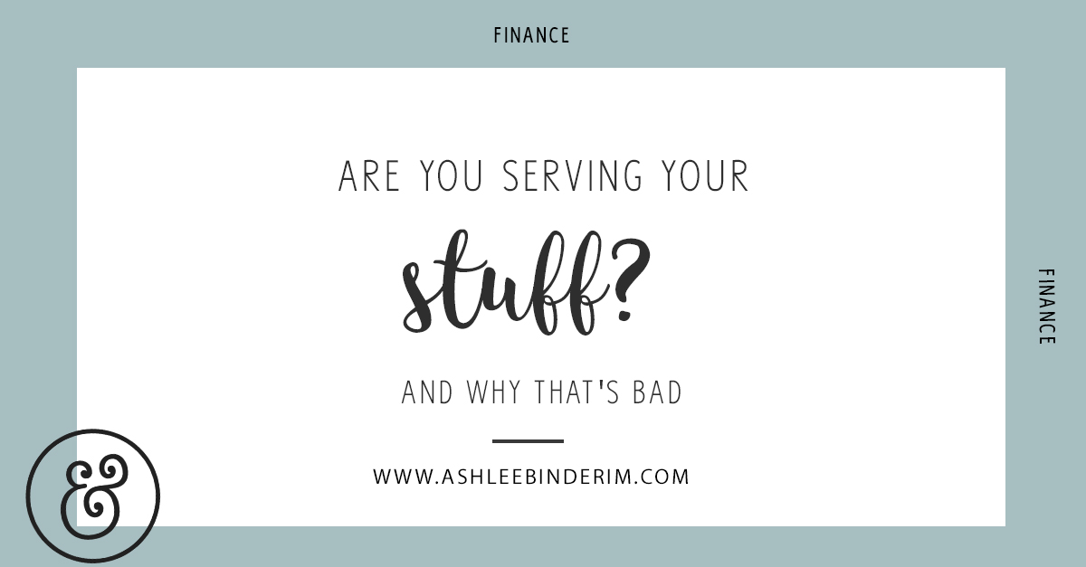 Are you serving Your stuff?