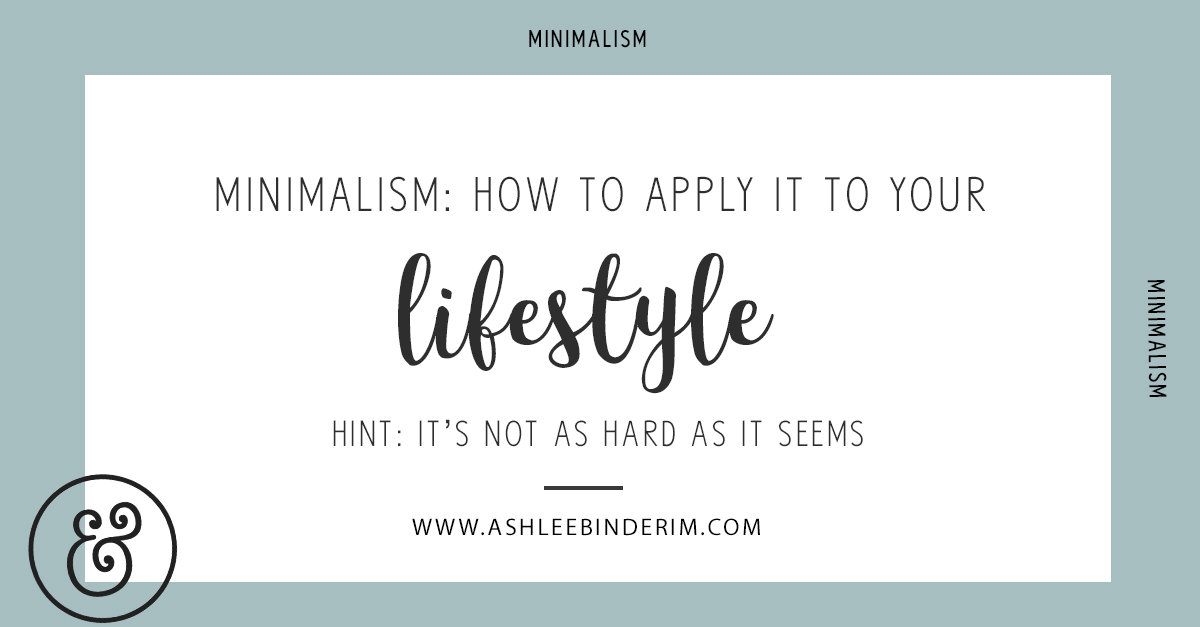 Mimalism: how to apply it to your life