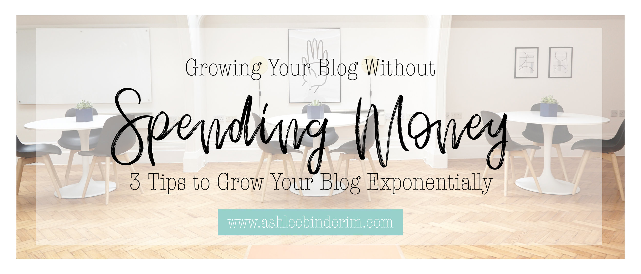 Growing Your Blog Without Spending Money