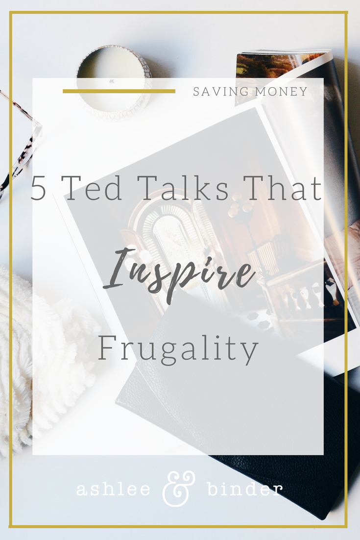 5 ted talks that inspire frugality