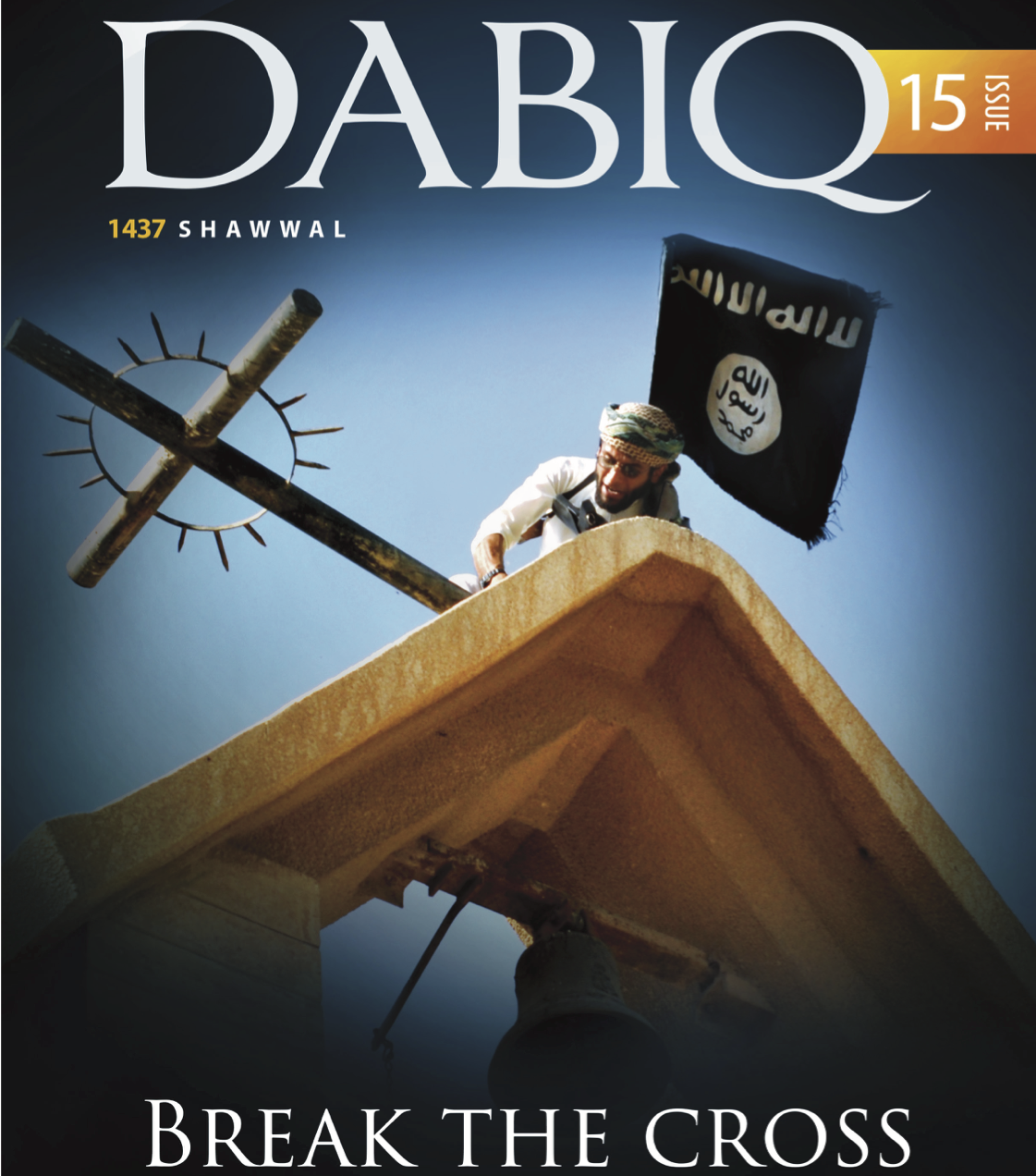 The latest edition of ISIS's online magazine,  Dabiq