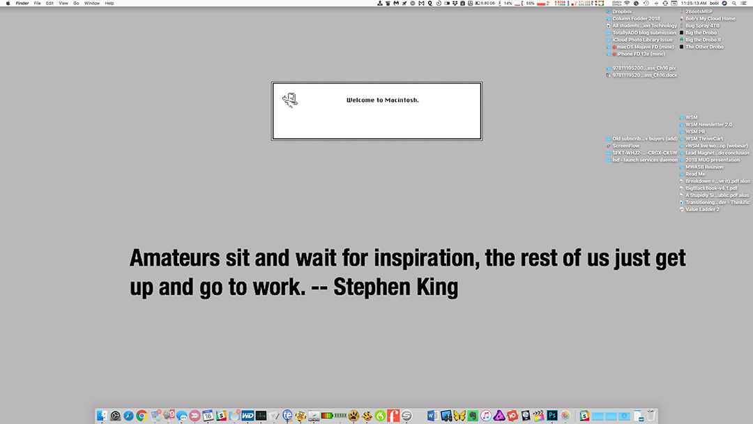 And this is my desktop with a motivational quote overlaid on it by  Desktop Quote .