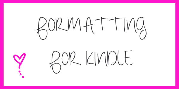 formatting for kindle.png
