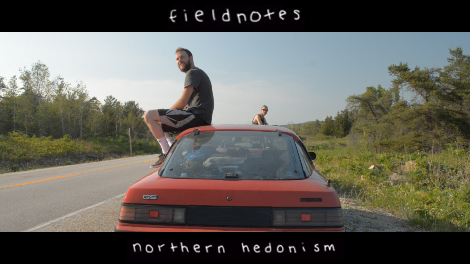 - FIELDNOTES - NORTHERN HEDONISMPart 3 in my series about life and friendships.