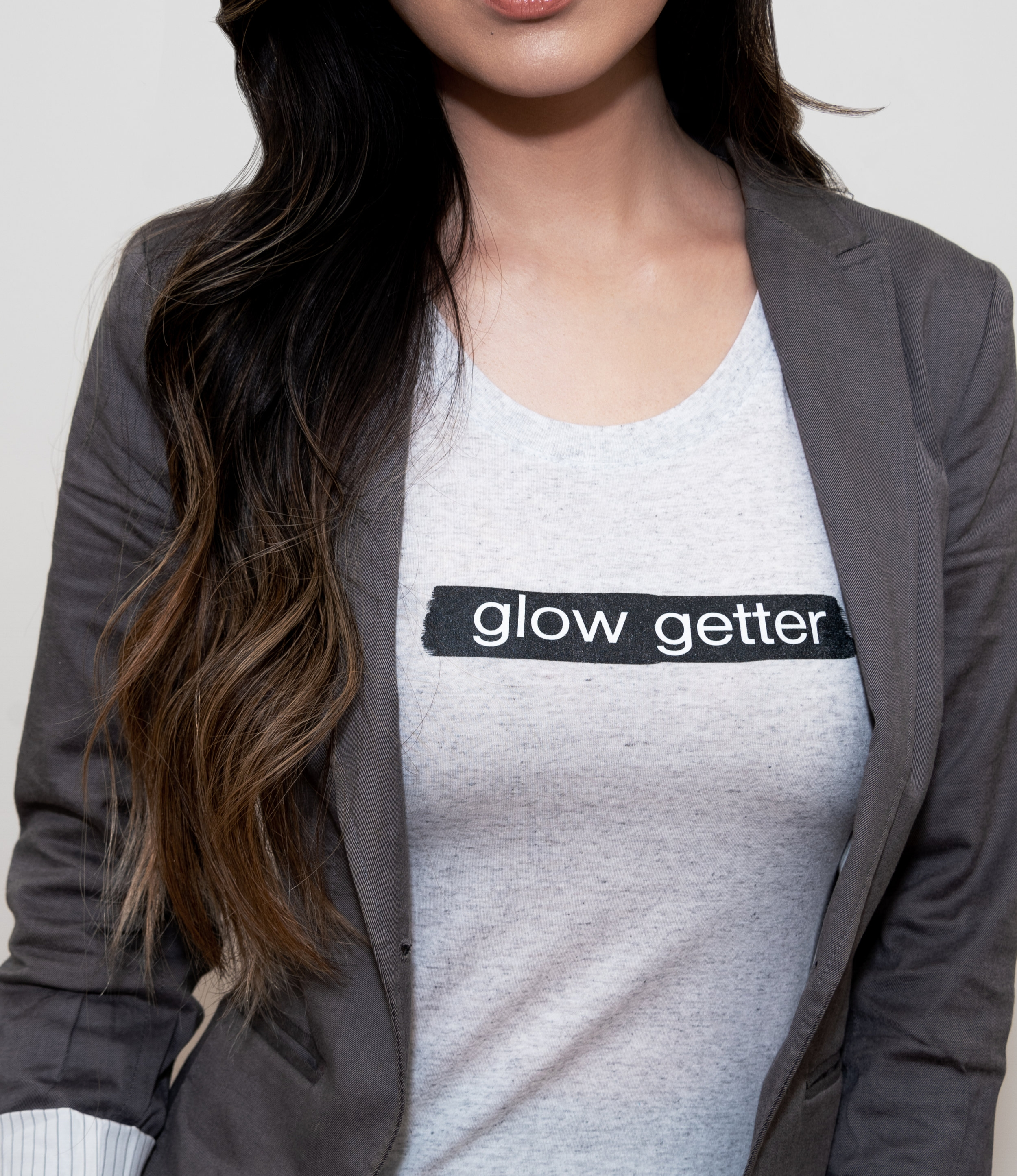 GLOW GETTER - (noun) A boss who is determined to achieve their goals in life while maintaining a beautiful glow on the inside and out. A diva. A hustler.