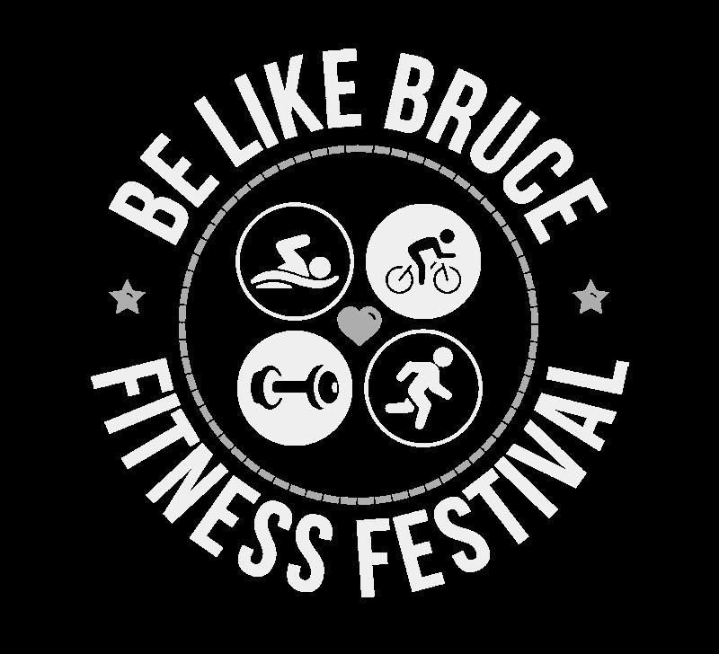 Be Like Bruce Fitness Festival
