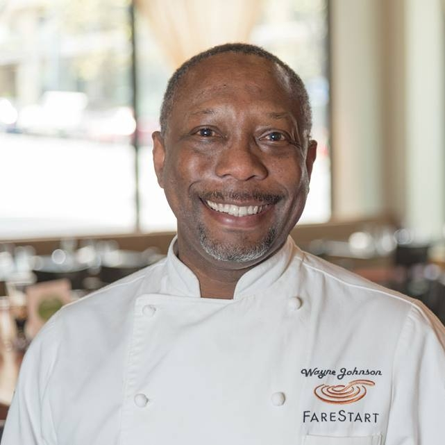 Chef Wayne Johnson   Chef Wayne is known for his longstanding commitment to training homeless and disadvantaged individuals for jobs in the culinary field. He oversees FareStart's food philosophies, concepts, and menus across all restaurant, catering, and foodservice businesses. Previously he was Executive Chef at Ray's Boathouse, Andaluca Restaurant, and the prestigious Parc 55 Hotel in San Francisco.