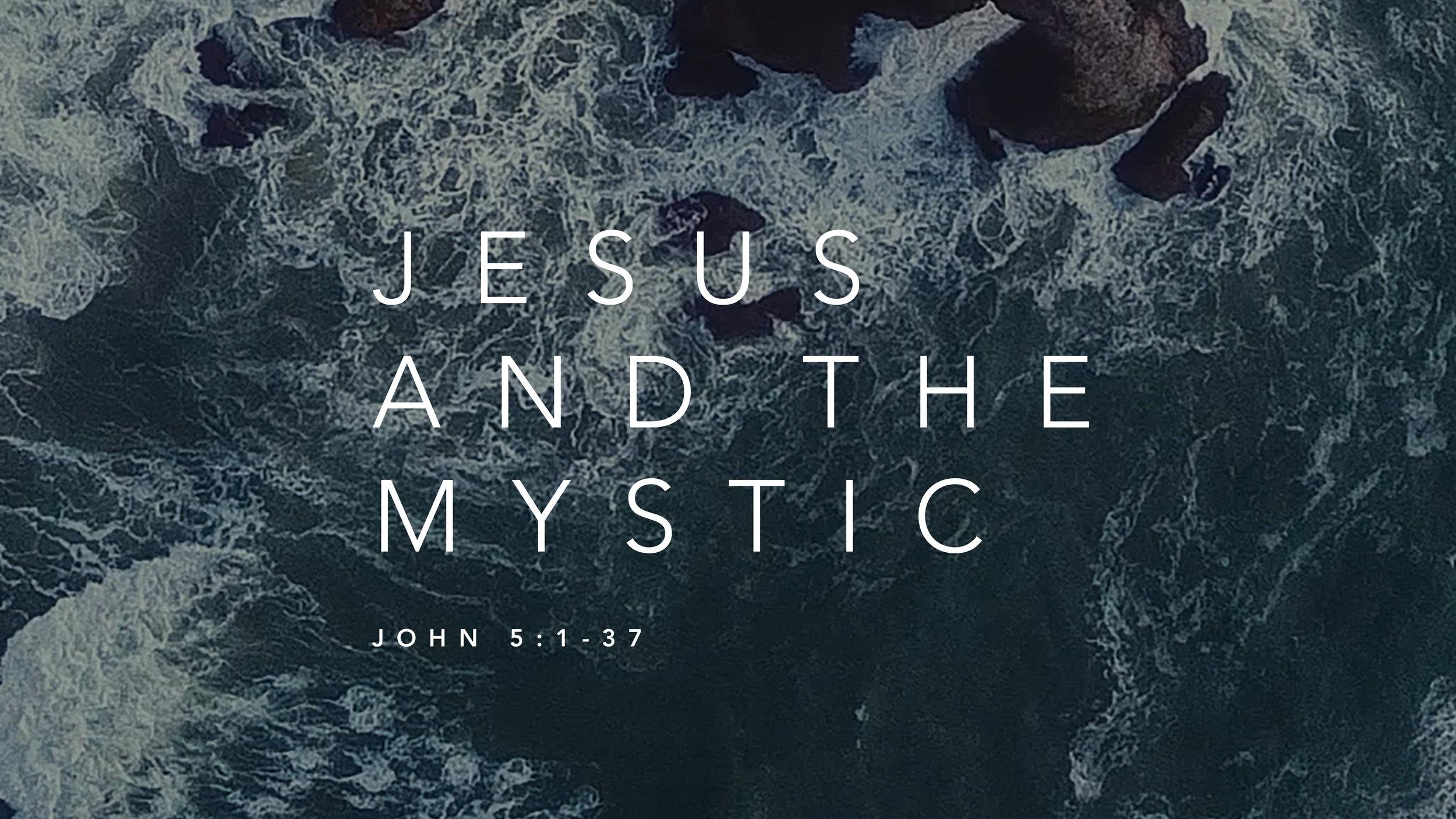 6 - jesus and the mystic.jpg