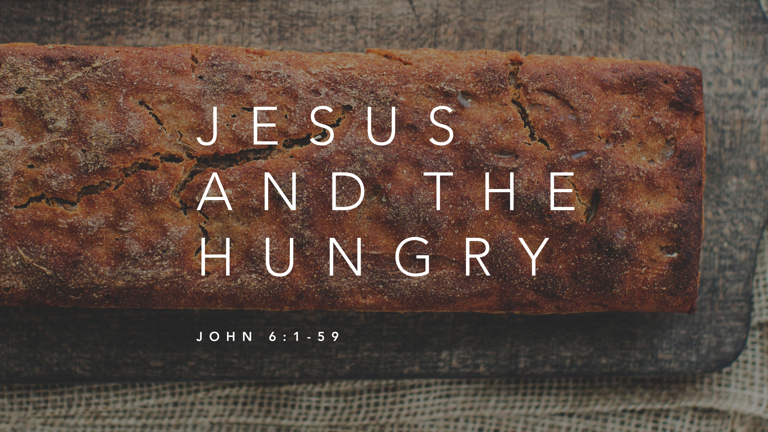 7 - jesus and the hungry.jpg