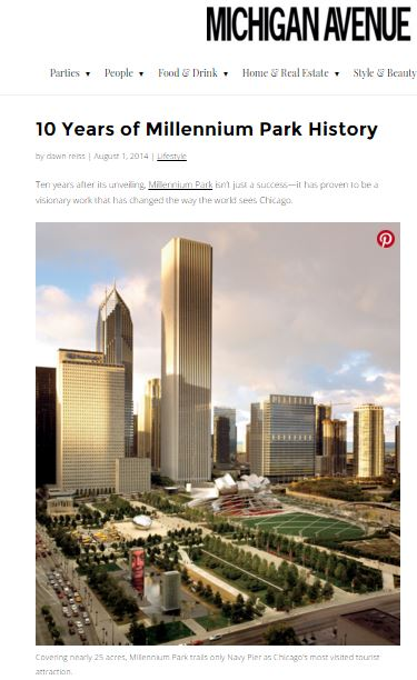 Cover story about the 10th Anniversary of Millennium Park which included exclusive interviews with Frank Gehry, Anish Kapor and Mayor Rahm Emanuel.