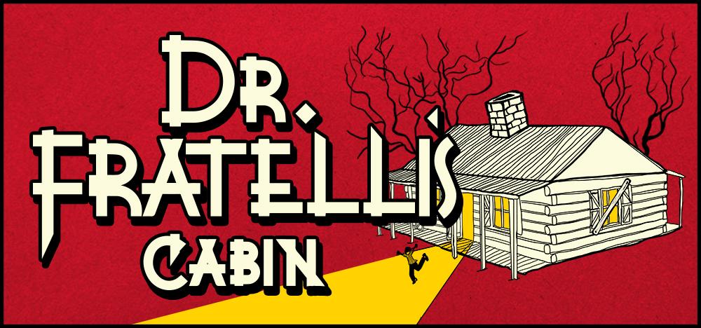 Dr. Fratelli's Cabin Escape Room Greenville SC