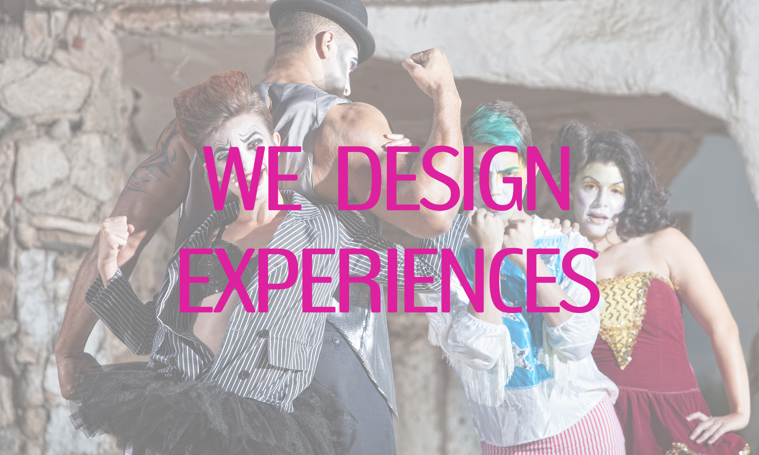 WE DESIGN EXPERIENCES.jpg