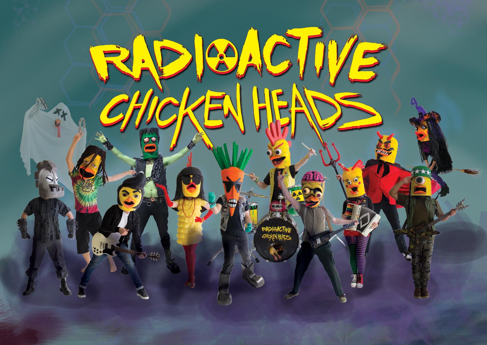 RADIO ACTIVE CHICKEN HEADS.jpg