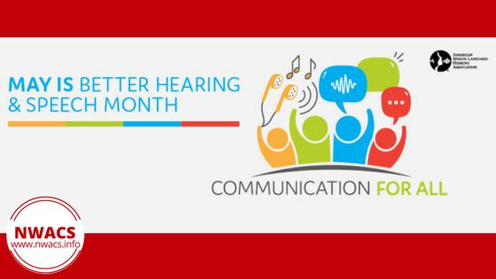 Communication For All ~ Better Hearing & Speech Month 2018