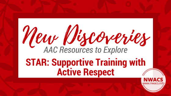 New Discoveries: STAR: Supportive Training with Active Respect