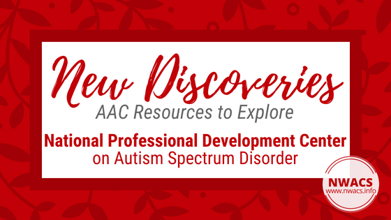 New Discoveries: National Professional Development Center on Autism Spectrum Disorder