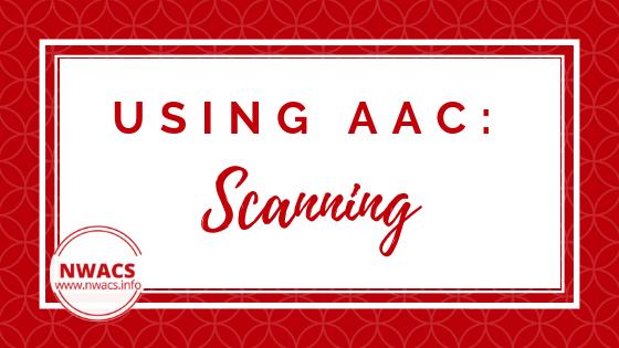 Using AAC: Scanning