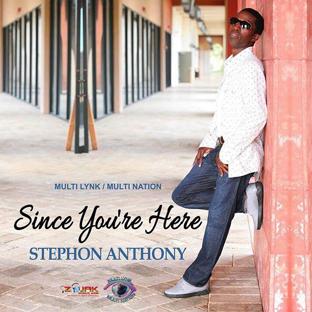#stephon Anthony #multilynkent #multinationmn #motivation #love #here#since you're here#multilynkent #reggae #lovers rock #since