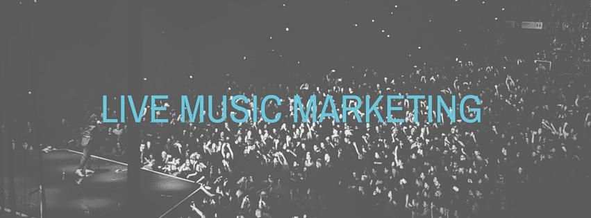 LIVE MUSIC MARKETING.jpg
