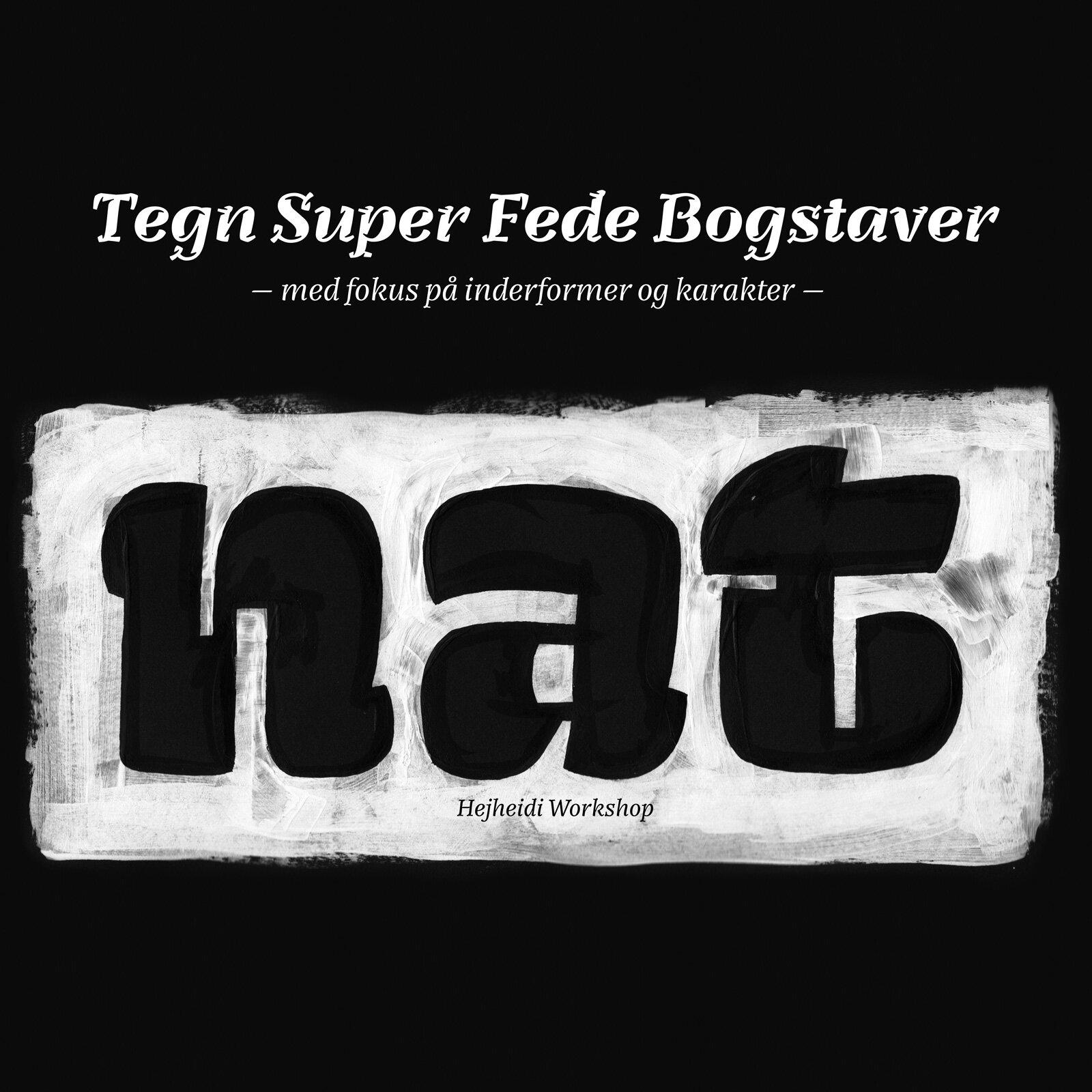 Tegn Super Fede Bogstaver – Kreativ Hejheidi Workshop