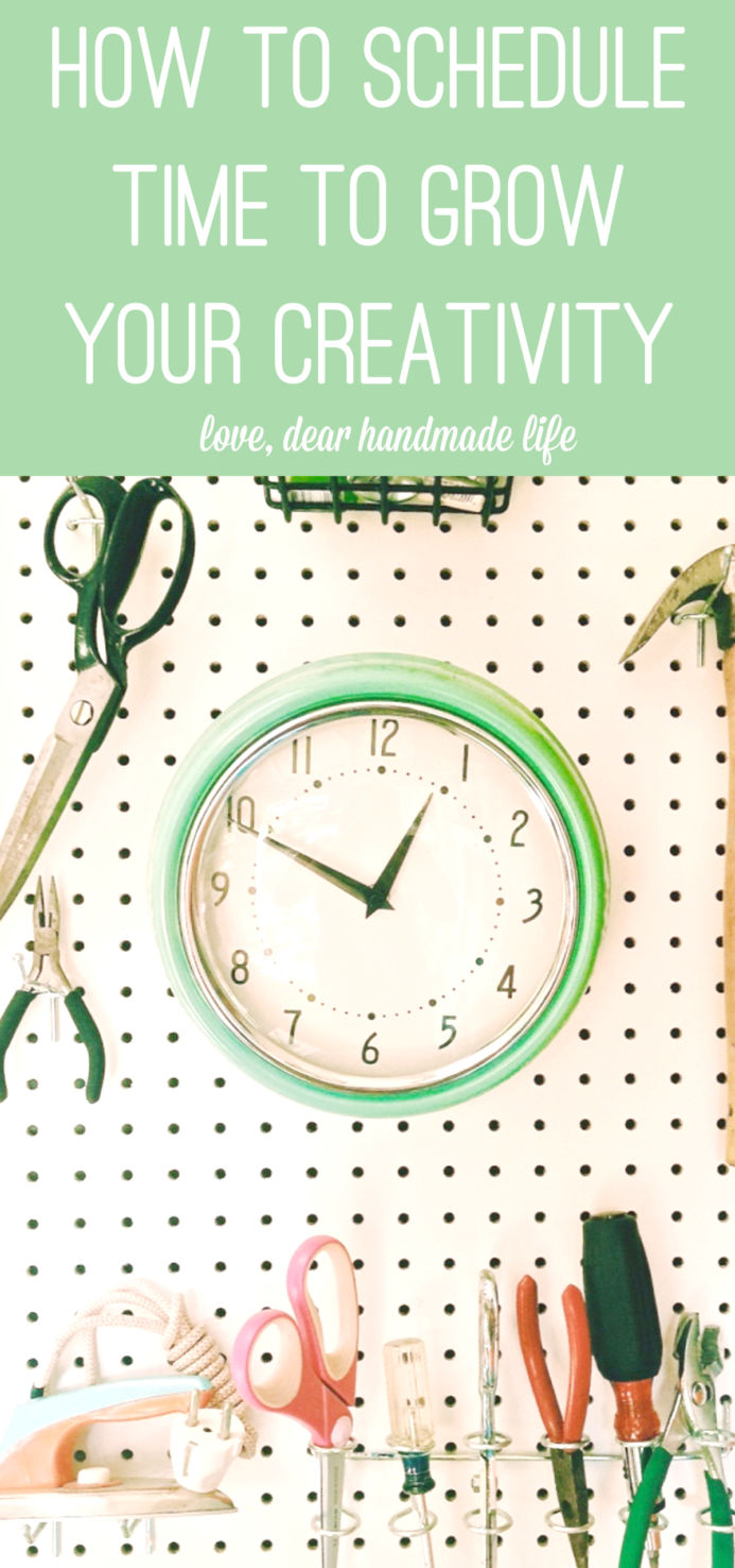 How-to-schedule-time-to-grow-your-creativity-from-Dear-Handmade-LIfe.jpg
