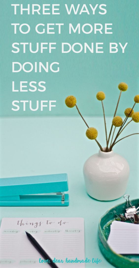 Want to Get that Big Thing Done? Try Doing Less.