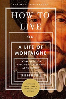 How to Live Or A Life of Montaigne by Sarah Bakewell.png