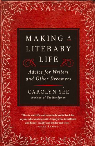 The Best Books on Writing by Rebecca Pitts - Making a Literary Life.png