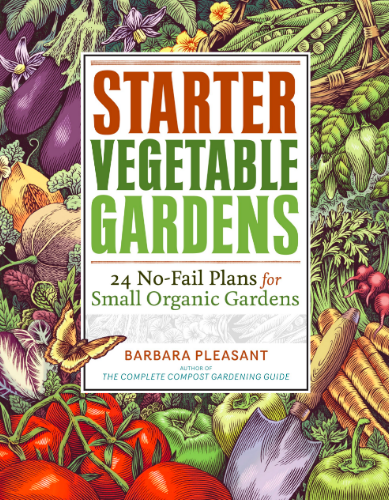 Starter Vegetable Gardens by Barbara Pleasant.png