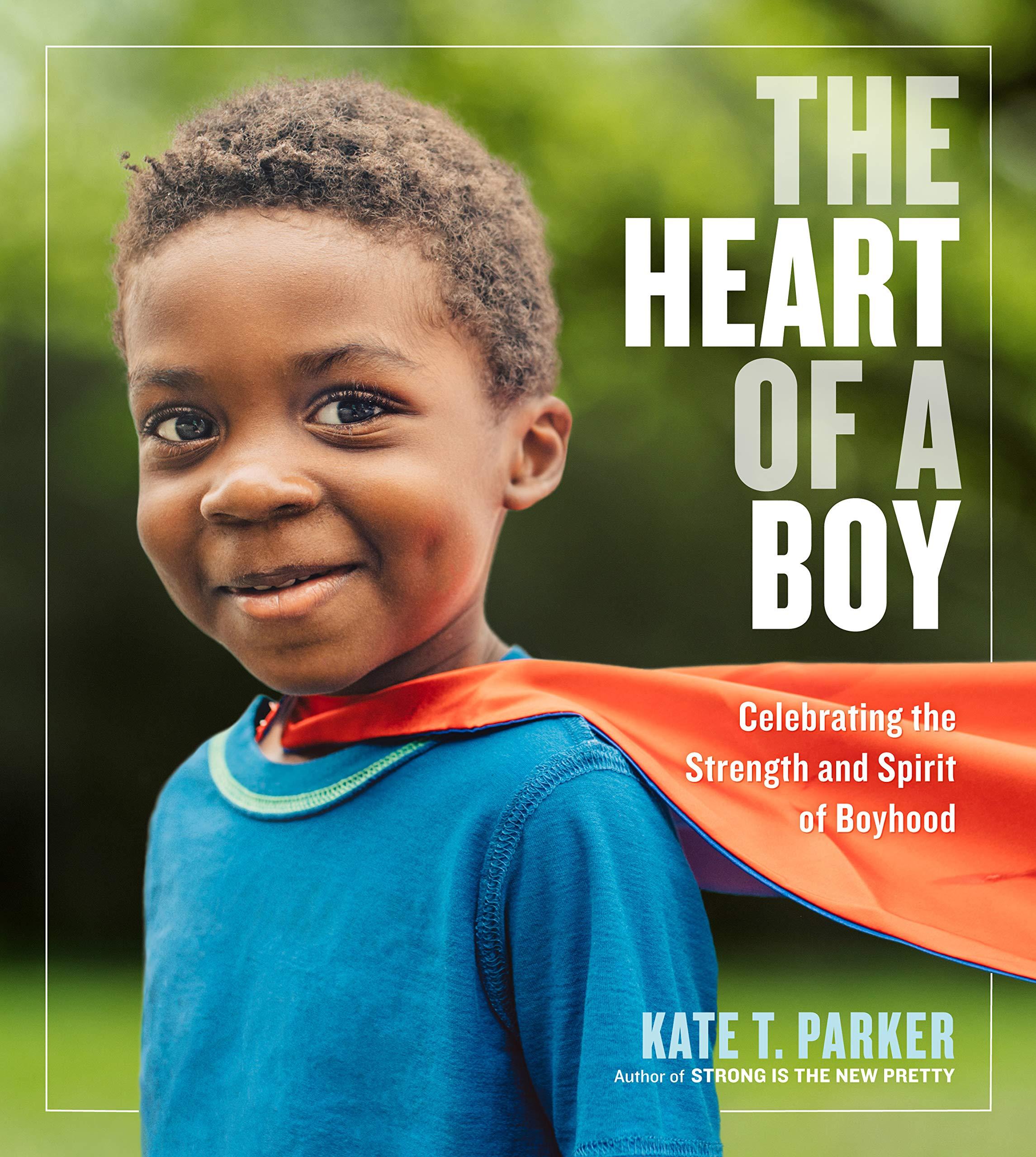 Heart of a Boy by Kate T Parker.jpg