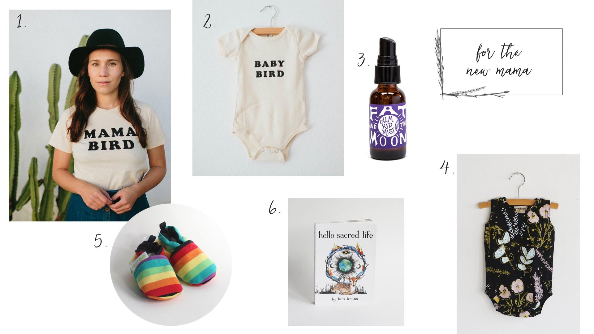 1.  Mama Bird Tee  2.  Baby Bird Onesie  3.  Calm Kid Mist  4.  Desert Floral Onesie  5.  Rainbow Booties  6.  Hello Sacred Life