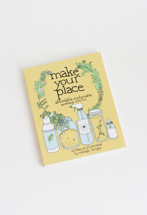 Made your Place by Raleigh Briggs $13