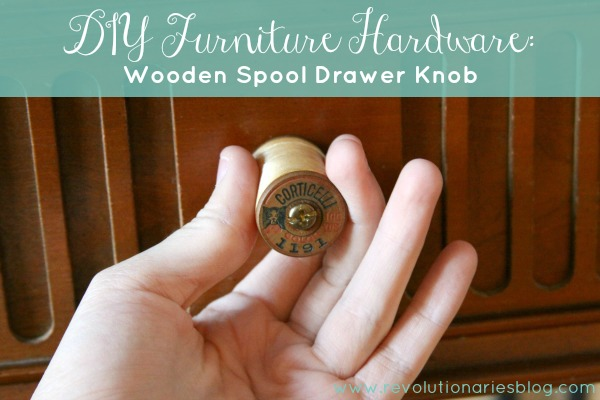diy-furniture-hardware-wooden-spool-drawer-knob-2.jpg