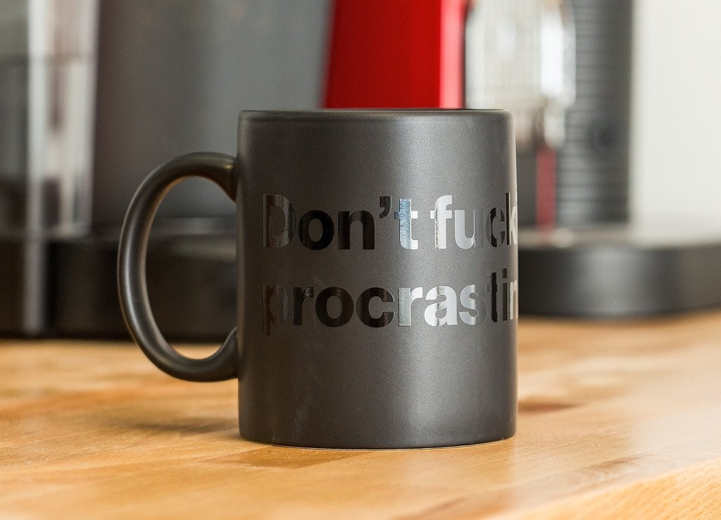 coffee-mug-don-t-fucking-procrastinate-mug-2_1024x1024.jpg