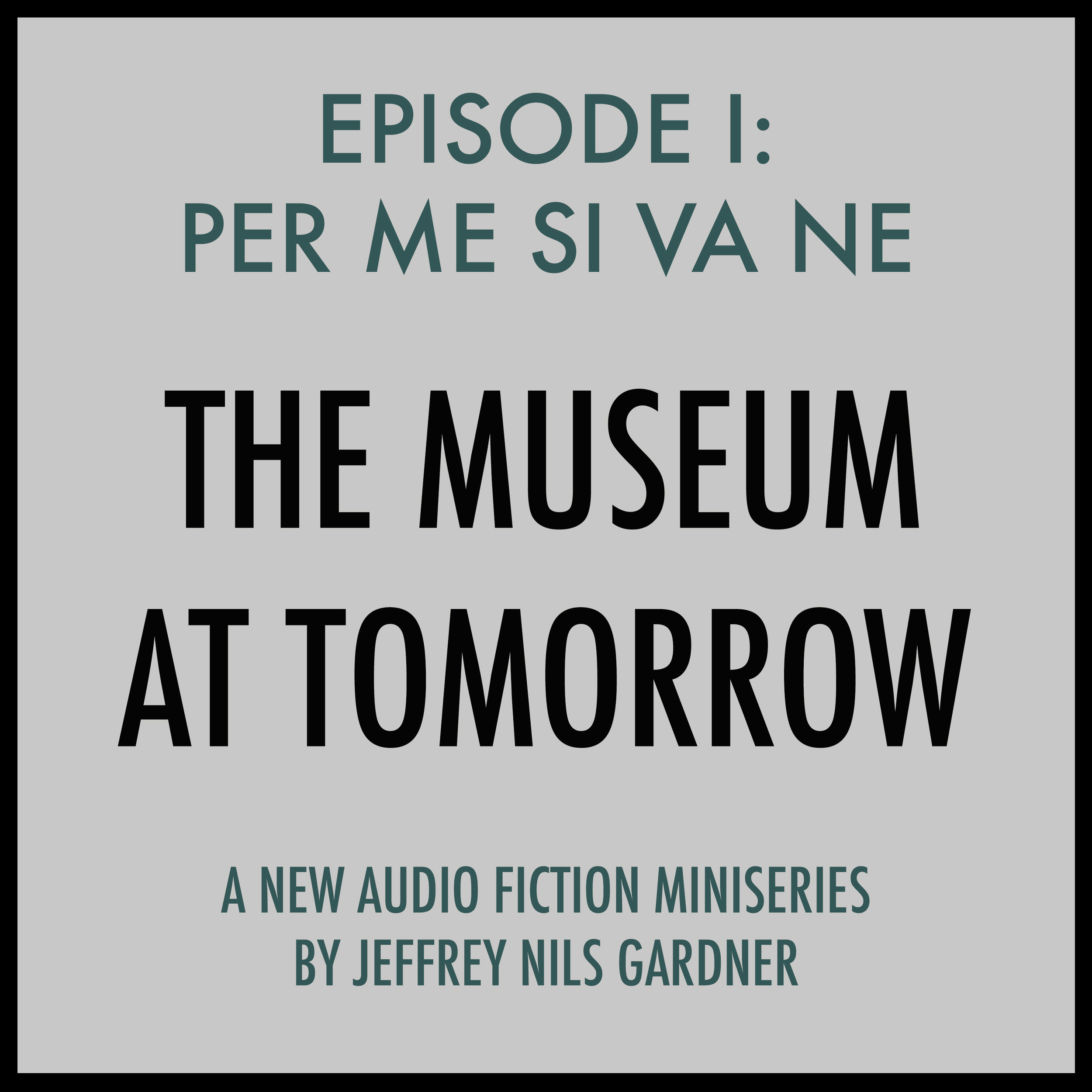 Creator of The Museum at Tomorrow, an audio fiction miniseries.