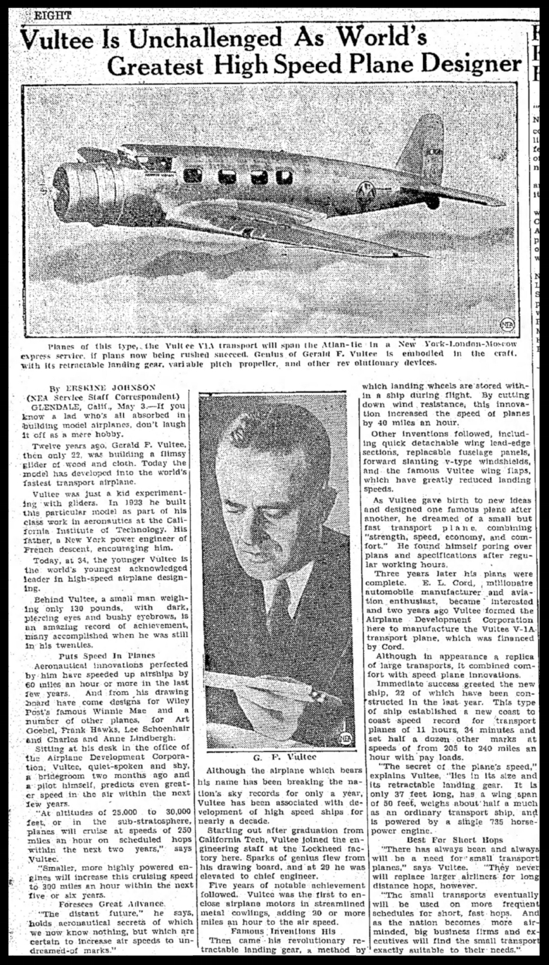 """Above-  """"Vultee is Unchallenged as World's Greatest High Speed Plane Designer"""".   The Danville Virginia Bee, May, 1935."""