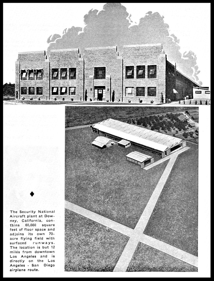 Above- The EMSCO plant in Downey, California at 12214 Lakewood Blvd. Shown here in a Security National Aircraft brochure 1932.