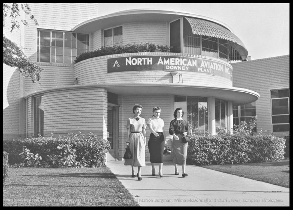 025 North American Aviation's Downey Plant is supplied by (left to right) Marion Burgman, Wilma McDonnell and Chari Sewell, company employees. The Downey plant labeled.jpg