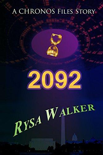 2092: A Chronos Files Story by Rysa Walker