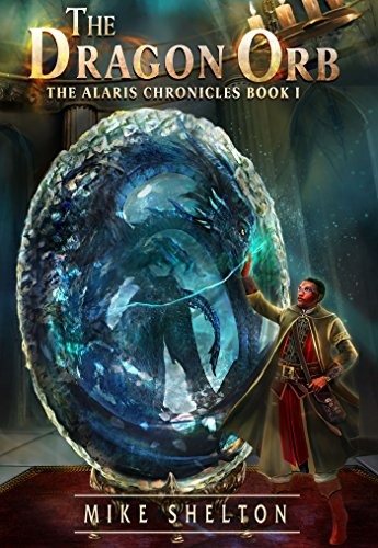 The Dragon Orb by Mike Shelton