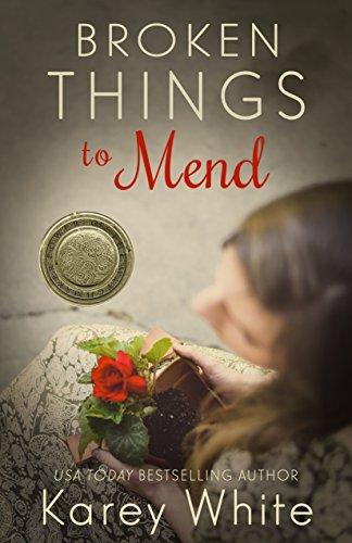 Broken Things to Mend by Karey White