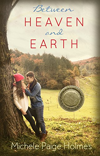 Between Earth and Heaven by Michele Paige Holmes