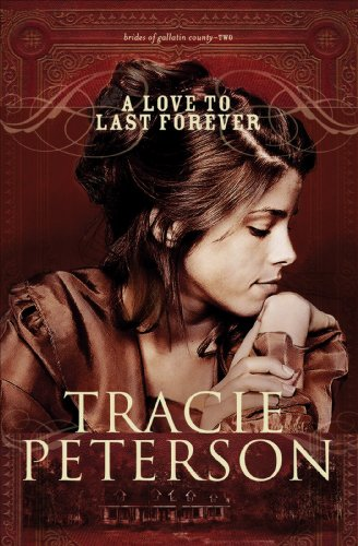 A Love to Last Forever, book 2