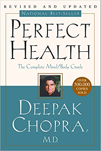 Perfect Health by Deepak Chopra - Deepak Chopra, M.D., wrote Perfect Health, the first practical guide to harnessing the healing power of the mind, which became a national bestseller. The book described how breakthroughs in physics and medicine were underscoring the validity of a 5,000-year-old medical system from ancient India known as Ayurveda.