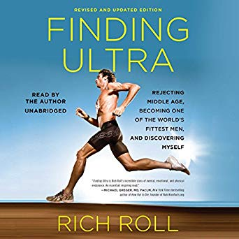 Finding Ultrabyby Rich Roll  -  Finding Ultra is a beautifully written portrait of what willpower can accomplish. It challenges all of us to rethink what we're capable of and urges us, implicitly and explicitly, to go for it.