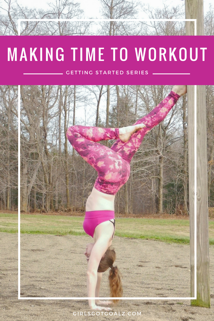 Making the Time to Workout | Getting Started Series